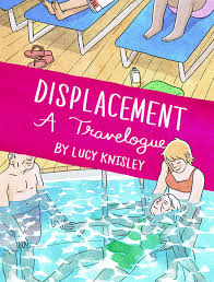 Spoiler-Free Review: Displacement by Lucy Knisley